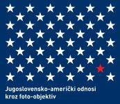 2021- Jugoslovensko-američki odnosi kroz foto-objektiv cover